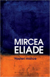 Nasteri mistice | Mircea Eliade, Humanitas