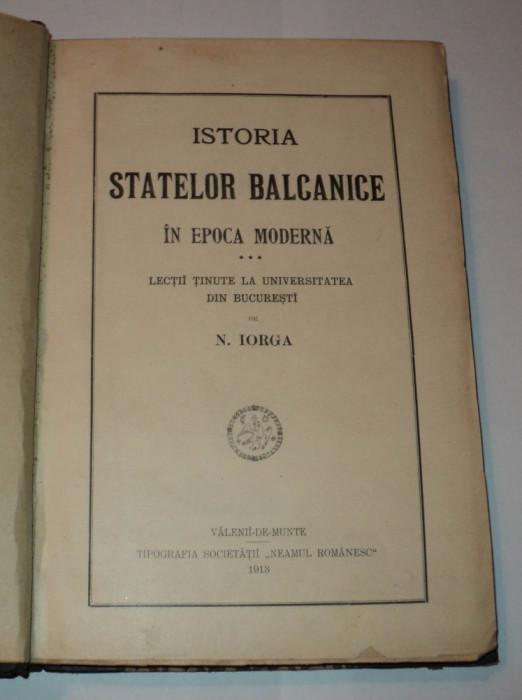 Istoria statelor balcanice in epoca moderna, Nicolae Iorga, 1913, file netaiate