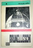 BRUNELLESCHI-NICOLAE LUPU