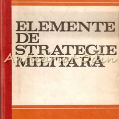 Elemente De Strategie Militara - Gheorghe Logofatu, Constantin Zamfirescu