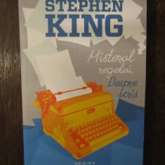 MISTERUL REGELUI.DESPRE SCRIS-STEPHEN KING