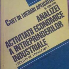 CAIET DE LUCRARI APLICATIVE IN DOMENIUL ANALIZEI ACTIVITATII ECONOMICE A INTREPR
