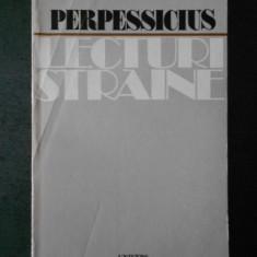 PERPESSICIUS - LECTURI STRAINE