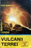 Vulcanii Terrei de Ion Manta