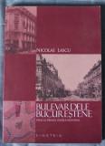 Nicolae Lascu - Bulevardele bucureștene până la Primul Război Mondial (1000 ex.)