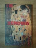 ZENOBIA de GELLU NAUM , 2005 , CONTINE SUBLINIERI IN TEXT