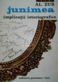 JUNIMEA IMPLICATII ISTORIOGRAFICE - AL. ZUB