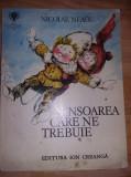 Carte povesti veche copii,1979,NICOLAE NEAGU-NINSOAREA CARE NE TREBUIE,T.GRATUIT