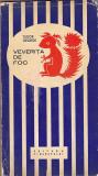 TUDOR GEORGE - VEVERITA DE FOC ( CU AUTOGRAF )