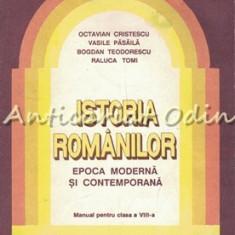 Istoria Romanilor. Manual Clasa VIII - Octavian Cristescu, Vasile Pasaila