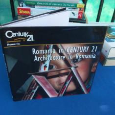 ROMANIA IN CENTURY 21 , ARCHITECTURE IN ROMANIA ( ALBUM FOTO )