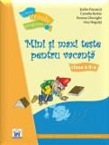 Mini si maxi teste pentru vacanta. Clasa a II-a/Stefan Pacearca, Camelia Burlan, Roxana Gheorghe, Irina Negoita