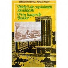 Traditii ale ospitalitatii romanesti prin hanurile Iasilor