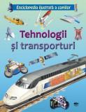 Tehnologii și transporturi. Enciclopedia ilustrată a copiilor