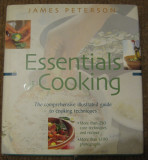 James Peterson - Essentials of cooking (carte de gatit bucate retete) in engleza, 1999