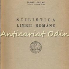 Stilistica Limbii Romane - Iorgu Iordan