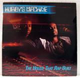 Vinil  Selectii Hurby's Machine – The House That Rap Built    (EX)