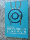 Utilizarea Motorului Sincron In Actionari Electrice - H. Zarnescu ,533991
