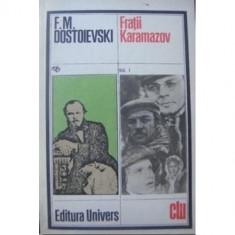 F. M. Dostoievski - Fraţii Karamazov (vol. II )
