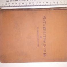 CARTE VECHE -VIATA CRESTINA IN PILDE -AL LASCAROV MOLDOVANU, ANII 40