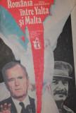ROMANIA INTRE YALTA SI MALTA - TITU GEORGESCU