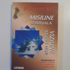 MISIUNE SPIRITUALA de ALAN SEALE 2005