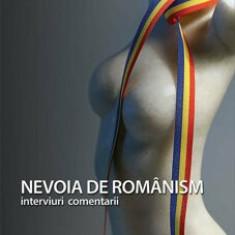 Cumpara ieftin Nevoia de romanism/Nicolae Melinescu