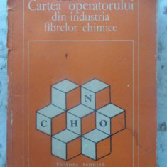 CARTEA OPERATORULUI DIN INDUSTRIA FIBRELOR CHIMICE - MARIA IONESCU