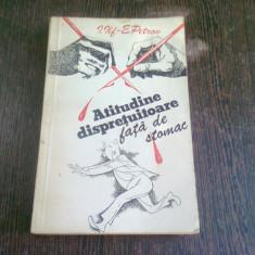 ATITUDINE DISPRETUITOARE FATA DE STOMAC - I. ILF SI E. PETROV