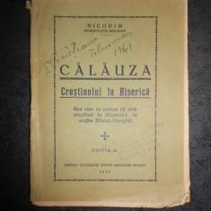CALAUZA CRESTINULUI LA BISERICA de Nicodim Mitropolitul Moldovei (1938)