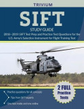 Sift Study Guide 2018-2019: Sift Test Prep and Practice Test Questions for the U.S. Army's Selection Instrument for Flight Training Test
