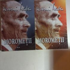 MOROMETII de MARIN PREDA - VOL 1 si VOL 2