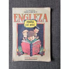 ENGLEZA PENTRU CEI MICI - LUMINITA GRIGORESCU