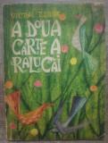 A doua carte a Ralucai - Victor Tulbure/ ilustratii Angi Petrescu-Tiparescu