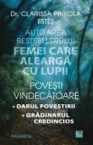 Povesti vindecatoare: Darul povestirii. Gradinarul credincios/dr. Clarissa Pinkola Estes, Niculescu
