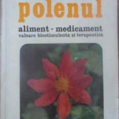 POLENUL ALIMENT-MEDICAMENT. VALOARE BIOSTIMULENTA SI TERAPEUTICA - MIRCEA IALOMI