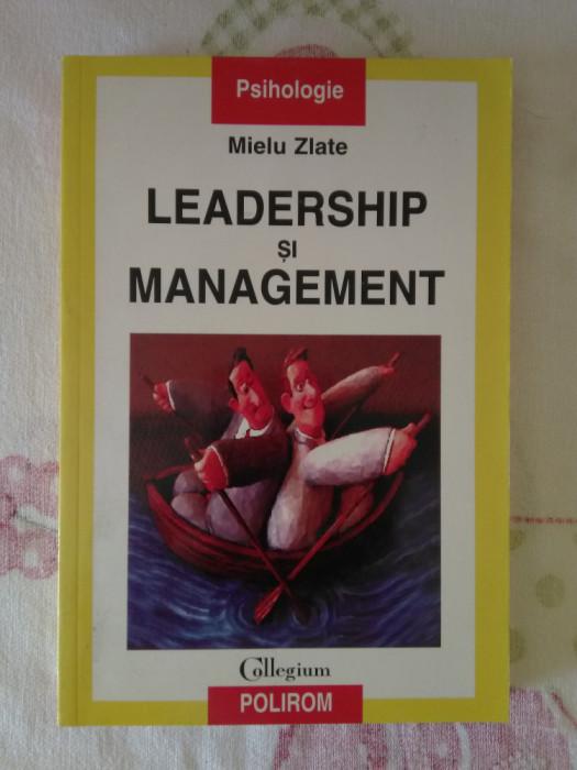 Leadership si management – Mielu Zlate