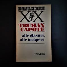 Truman Capote - Alte glasuri, alte încăperi