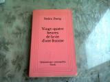 VINGT-QUATRE HEURES DE LA VIE D'UNE FEMME - STEFAN ZWEIG (CARTE IN LIMBA FRANCEZA)