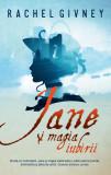 Jane si magia iubirii | Rachel Givney