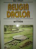 RELIGIA DACILOR - DAN OLTEAN, ED SAECULUM 2008,479 PAG
