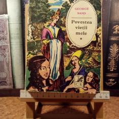 "George Sand - Povestea vietii mele Vol. I ""A5501"""