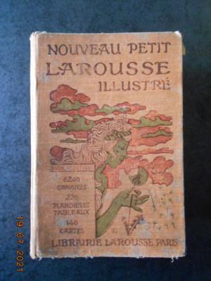 NOUVEAU PETIT LAROUSSE ILLUSTRE (1928, editie cartonata usor uzata) foto