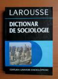 LAROUSSE - DICȚIONAR DE SOCIOLOGIE (RAYMOND BOUDON)