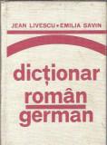 Dictionar roman german / Jean Livescu / ed. S&E 1979