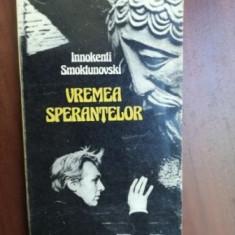 Vremea sperantelor- Innokenti Smokiunovski
