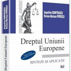 Dreptul Uniunii Europene. Sinteze si aplicatii