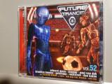 FUTURE TRANCE vol 52 - Selectiuni - 2CD Set (2010/Universal)- CD ORIGINAL/ca Nou