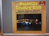 Nashville Country Club – Selectii (1980/Bellaphon/RFG)  - VINIL/