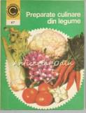 Cumpara ieftin Preparate Culinare Din Legume - Brote Veronica